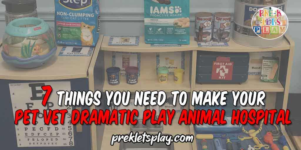 Kids love to learn and play in dramatic play. Here are some classroom tips to help you create a pretend play pet vet animal hospital.
